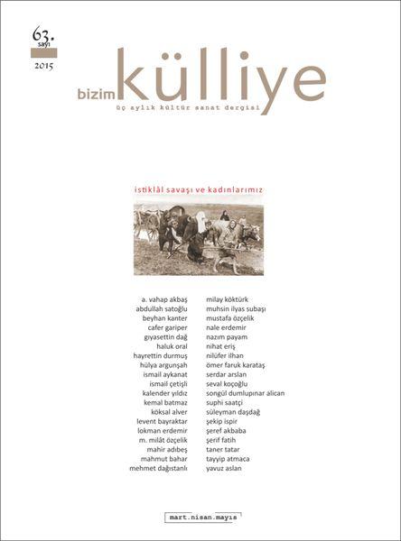 Bizim Külliye'nin 63. sayısı yayınlandı