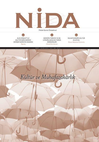 Nida'dan 'kültür ve muhafazakarlık' dosyası