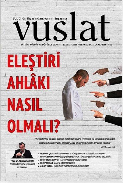 Vuslat'tan eleştiri ahlakı dosyası