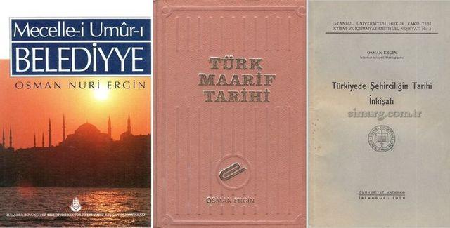 Belediyecilik Tarihimizin Üstadı, Osman Nuri Ergin