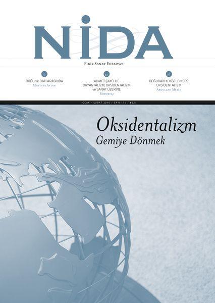 Nida'dan 'Oksidentalizm' dosyası