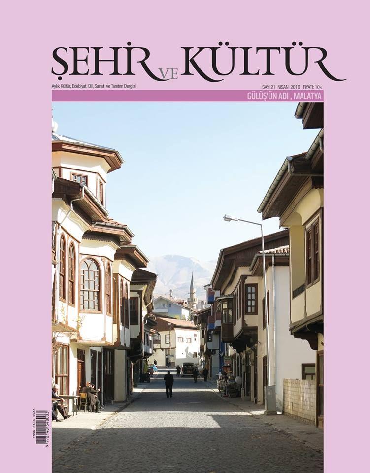 Şehir ve Kültür dergisinin 21. sayısı çıktı