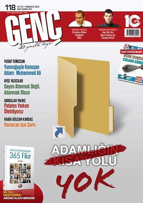 Genç Dergisi 'Adamlığın Kısa Yolu Yok' Diyor