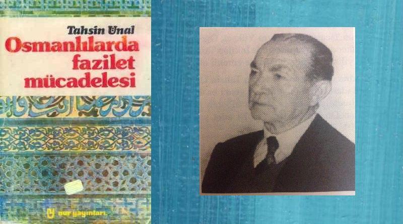 Tarihten Anekdotlarla Osmanlılarda Fazilet Mücadelesi