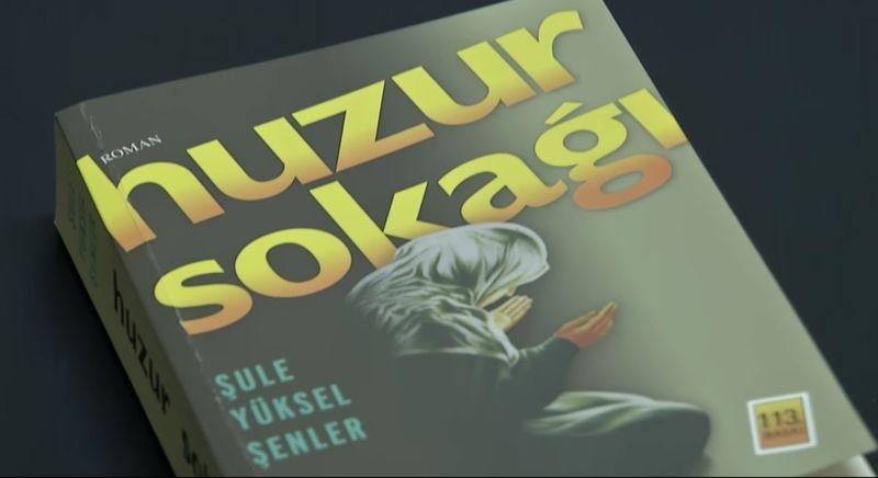 Şule Yüksel Şenler'in Huzur Sokağı romanı (video)