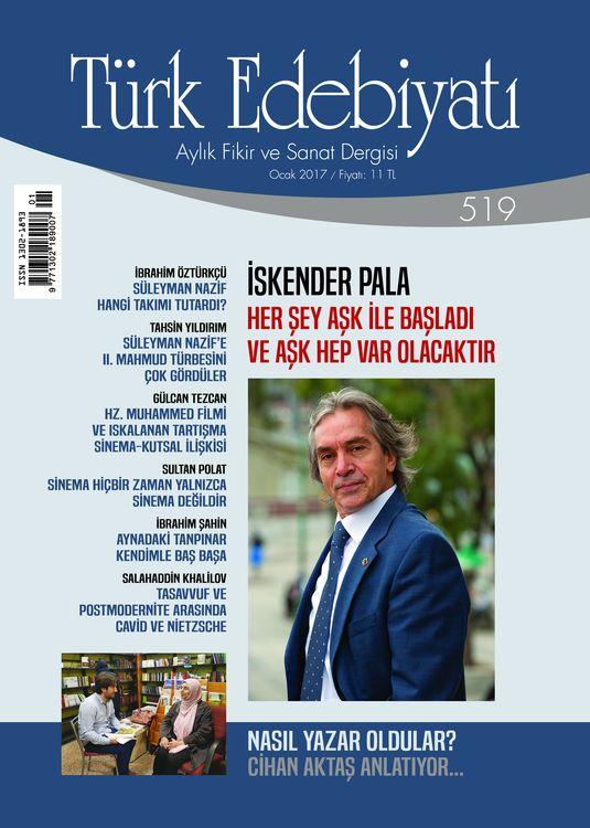 Türk Edebiyatı dergisinin 519. sayısı çıktı
