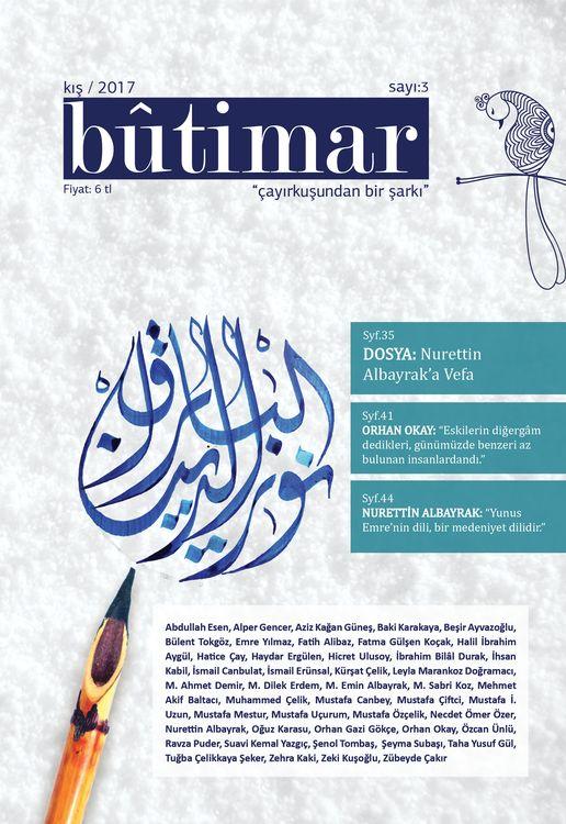 Bûtimar dergisinden Nurettin Albayrak'a vefa