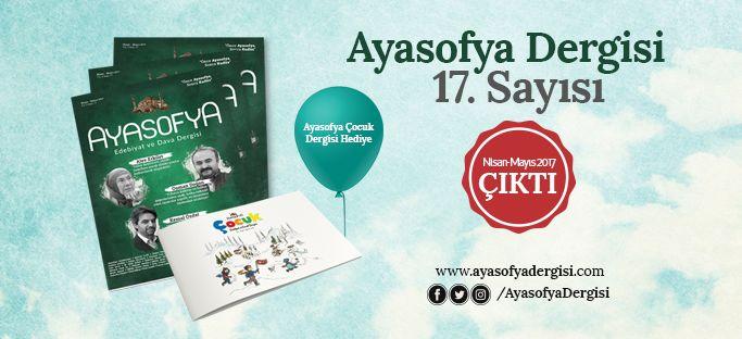 Ayasofya dergisinin 17. sayısı çıktı