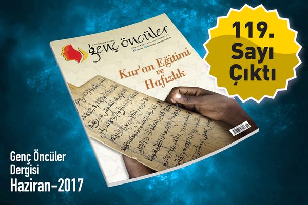 Genç Öncüler dergisinden Kur'an Eğitimi ve Hafızlık dosyası