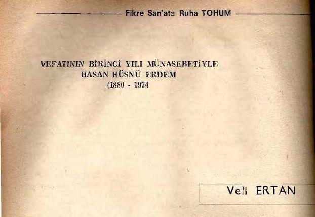 Vefatının 43. Yılında Hasan Hüsnü Erdem