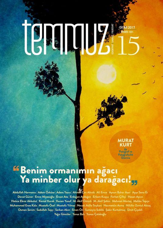 Temmuz dergisinin 15. sayısı çıktı