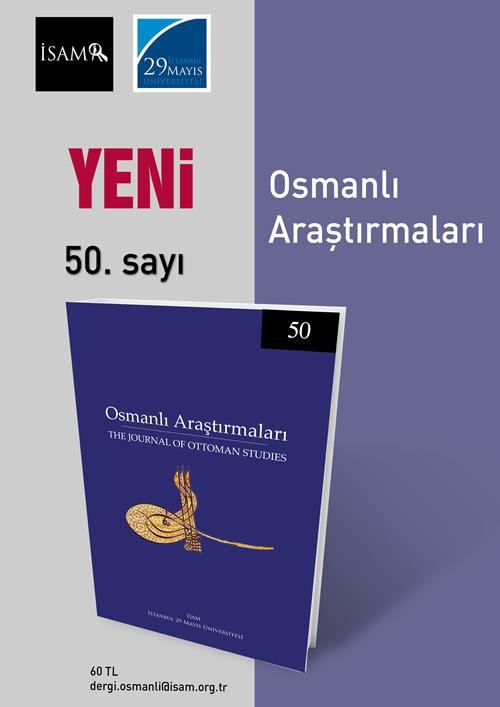 Osmanlı Araştırmaları dergisinin 50. sayısı çıktı
