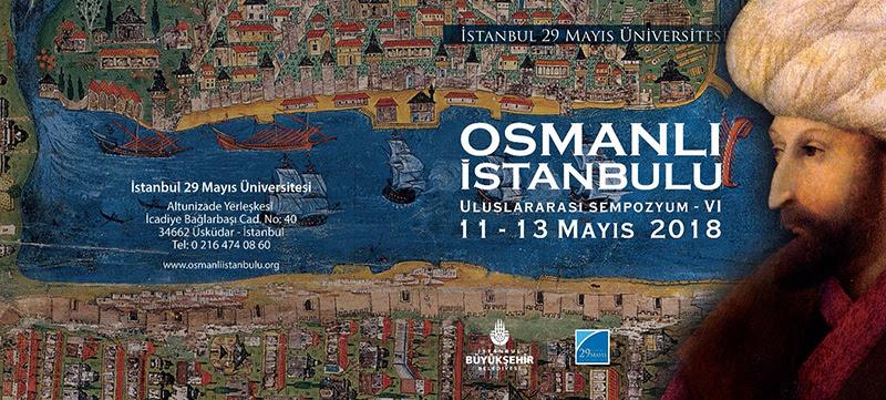 VI. Uluslararası Osmanlı İstanbulu Sempozyumu