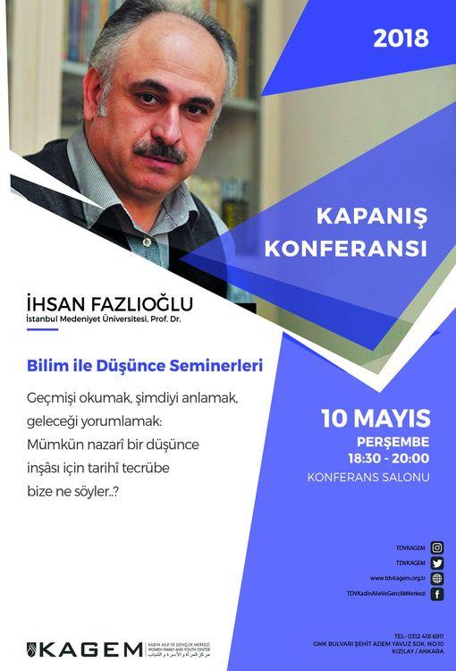KAGEM Seminerleri Kapanış Konferansı'nda İhsan Fazlıoğlu Konuşacak