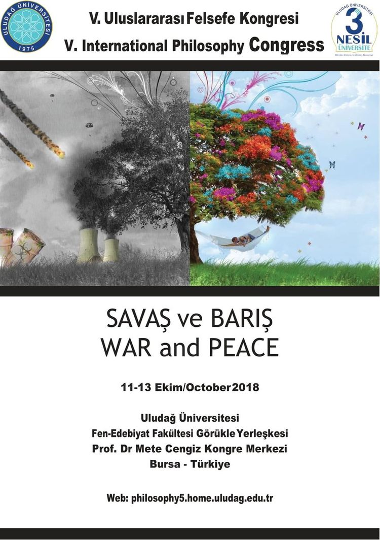 5. Uluslararası Felsefe Kongresi: 'Savaş ve Barış'