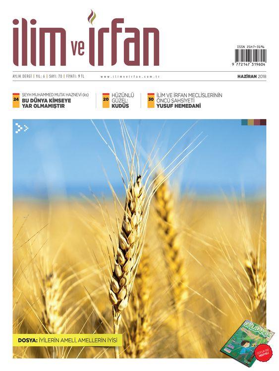 İlim ve İrfan Dergisinden 'Salih Amel' Dosyası