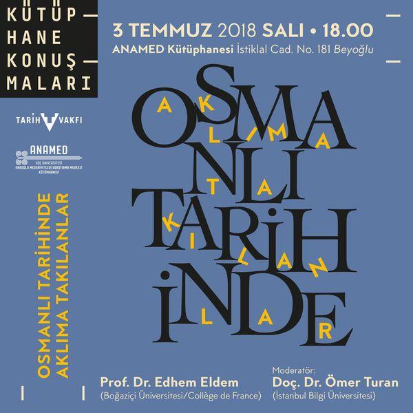 Edhem Eldem ile Osmanlı Tarihi Üzerine