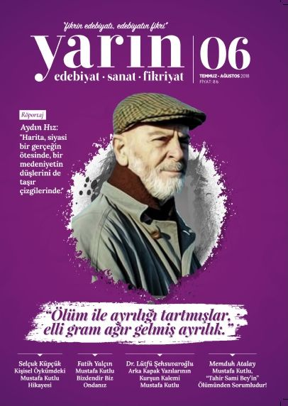 Yarın Dergisinden Mustafa Kutlu Dosyası
