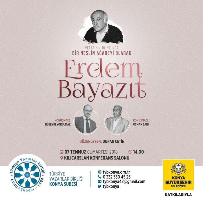 Osman Sarı ve Hüseyin Yorulmaz Konya'da Erdem Bayazıt'ı Anlatacak