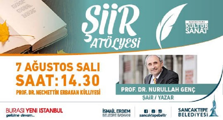 Şair Yazar Prof. Dr. Nurullah Genç ile Şiir Atölyesi