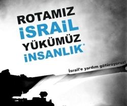 Rotamız İsrail, yükümüz insanlık!
