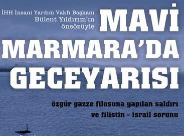 Mavi Marmara'da Geceyarısı çıktı!