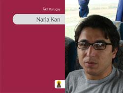 Narla Kan'ın şairi!