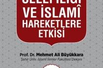 Günümüz Selefiliğinin İslami hareketlere etkisi
