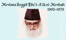 Fikirleri sınırları aşan bir âlim: Mevlana Seyyid Ebu'l-A'lâ el-Mevdudi