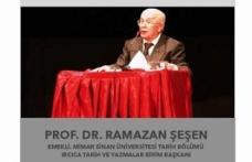 Ramazan Şeşen Ustalara Saygı programının ilk konuğu olacak