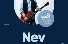 Konser: Nev yeni albümü ile huzurlarınızda