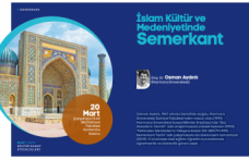 Konferans: İslam Kültür ve Medeniyetinde Semerkant