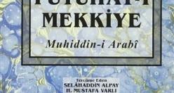 İbn Arabi'nin dev eseri; Futuhat-ı Mekkiyye'den inciler