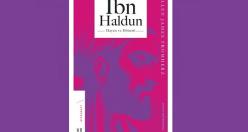 Endülüs'ten Memlük sarayına İbn Haldun'un sıra dışı hayatı