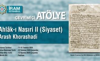 Atölye: Ahlâk-ı Nasıri II (Siyaset)