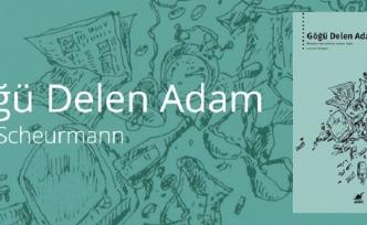 Erich Scheurmann'ın Göğü Delen Adam kitabından 15 çarpıcı alıntı