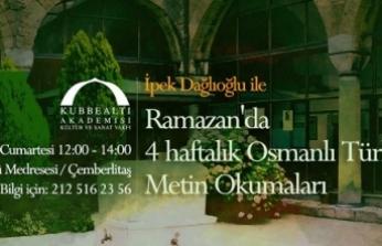 Ramazan'da 4 haftalık Osmanlı Türkçesi Metin Okumaları