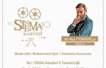 Sinema Kahvesi Ali Nuri Türkoğlu'nu ağırlıyor