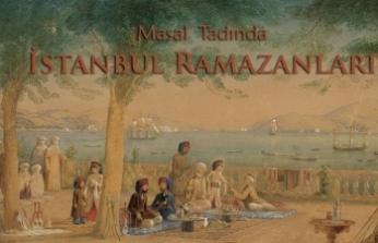Süheyl Ünver'in kaleminden masal tadında İstanbul Ramazanları