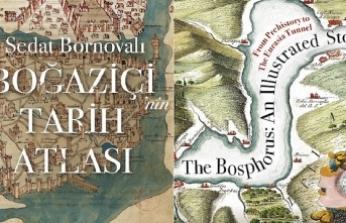 Boğaziçi'nin Tarih Atlası kitabı İngilizceye çevrildi