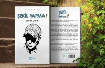 Şekil Yapma romanında Duran Çetin bize Ahmet Mithat Efendi'yi hatırlatıyor
