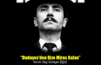 Cahar Dudayev'i anma etkinliği: Dudayev'den bize miras kalan
