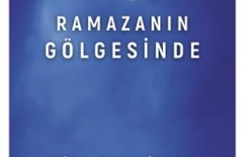 Mana Yayınları'ndan yeni kitap: Ramazan'ın Gölgesinde