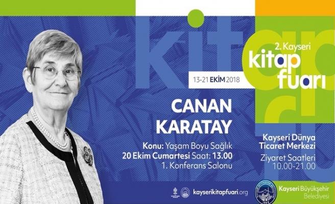 """Canan Karatay ile """"Yaşam Boyu Sağlık"""" konferansı"""