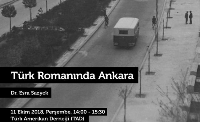 """Dr. Esra Sazyek'ın sunumuyla """"Türk Romanında Ankara"""" konferansı"""