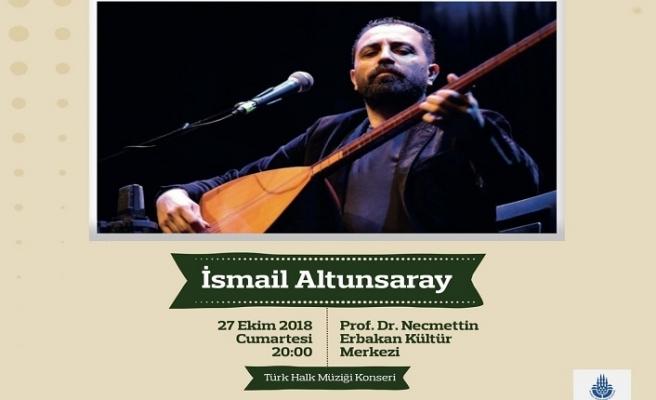 İsmail Altunsaray ile Türk Halk Müziği Konseri