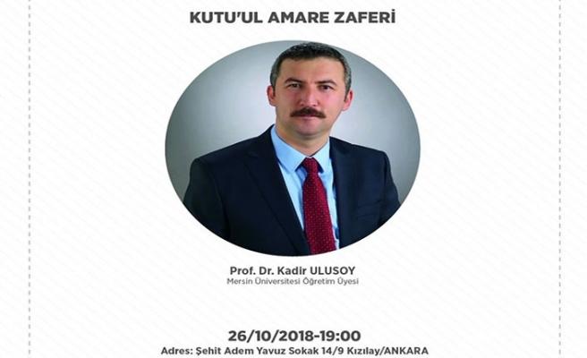 """""""Kutu'l Amare Zaferi"""" konulu konferans"""