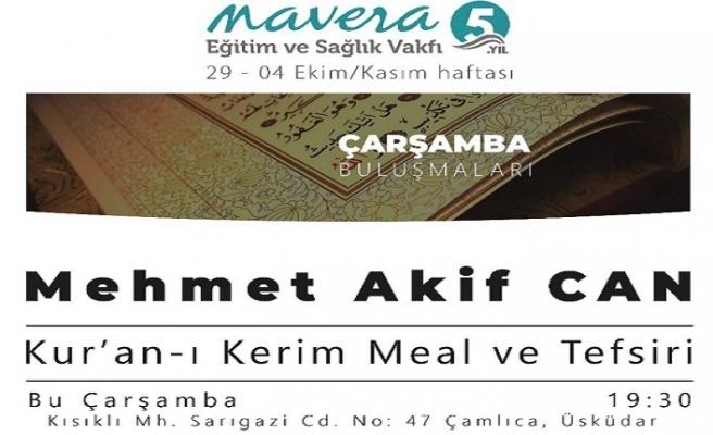 """Mehmet Akif Can ile """"Kur'an-ı Kerim Meal ve Tefsiri"""" söyleşisi"""