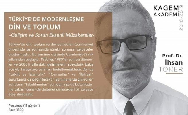 """Prof. Dr. İhsan Toker ile""""Türkiye'de Modernleşme, Din ve Toplum"""""""