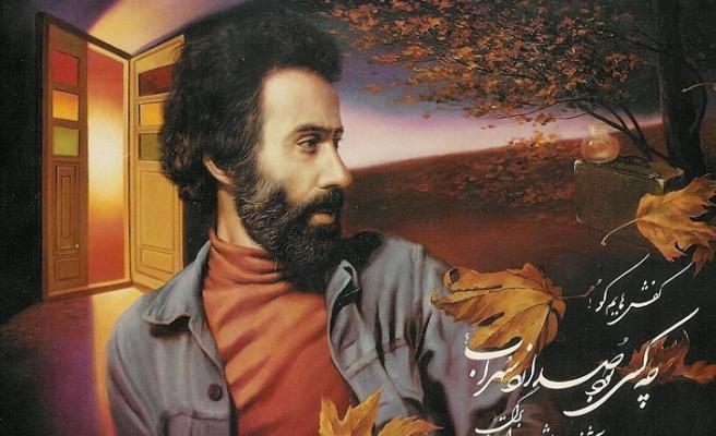 Sohrab Sepehri kendi türküsünü söyleyen bir şair